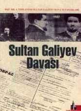 Sultan Galiyev Dava Tutanakları