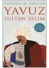 Yavuz Sultan Selim - Mesut YILMAZ