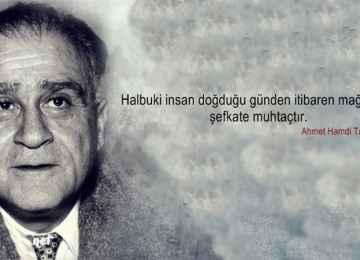 Anadolu'yu konuşturan usta bir yazar: AHMED HAMDİ TANPINAR