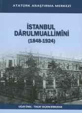 İstanbul Dârülmuallimîn-i (1848-1924)